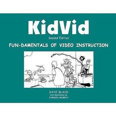 Kidvid: Fun-Damentals of Video Instruction als Taschenbuch