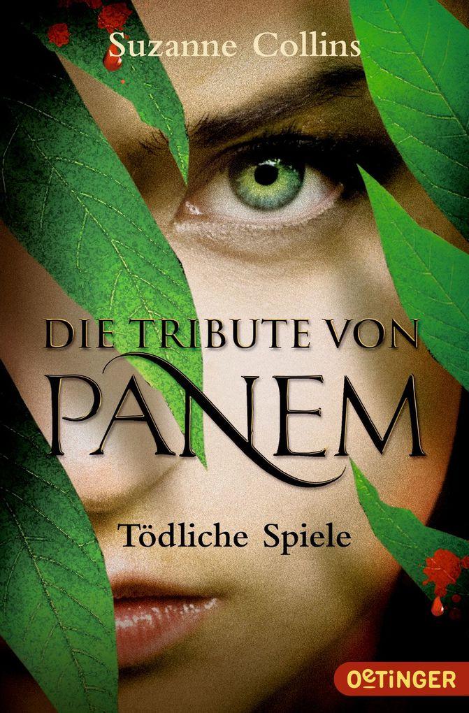 Die Tribute von Panem 1. Tödliche Spiele als Taschenbuch