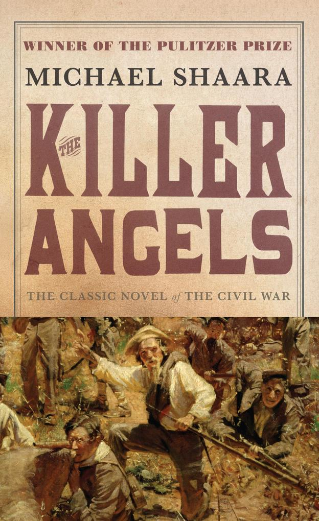 The Killer Angels: The Classic Novel of the Civil War als Taschenbuch