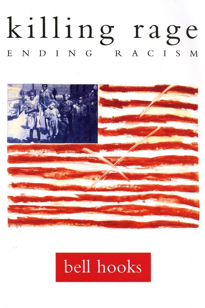 Killing Rage: Ending Racism als Taschenbuch
