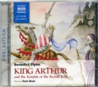 King Arthur and the Knights of the Round Table als Hörbuch