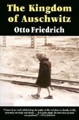 The Kingdom of Auschwitz: 1940-1945 als Taschenbuch