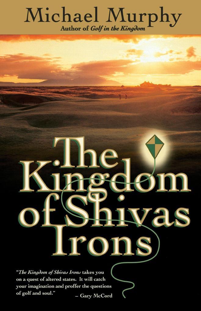 The Kingdom of Shivas Irons als Taschenbuch