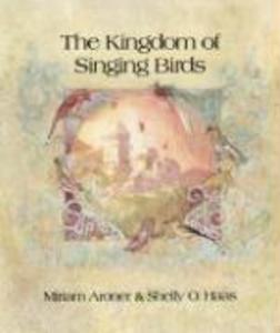 The Kingdom of Singing Birds als Taschenbuch