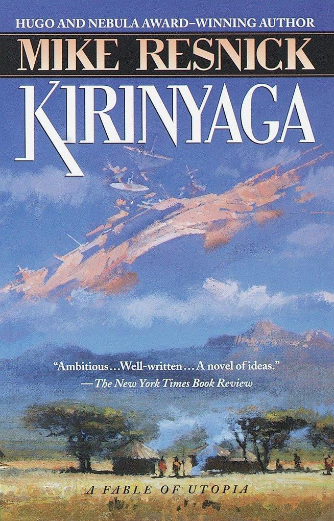 Kirinyaga: A Fable of Utopia als Taschenbuch
