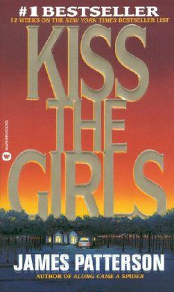 Kiss the Girls als Taschenbuch