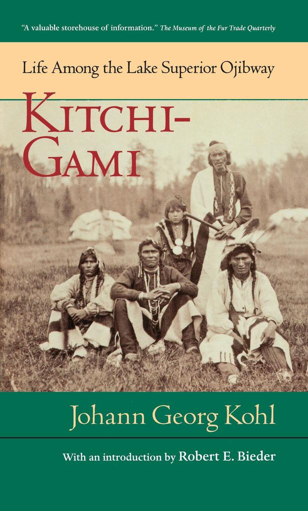 Kitchi-Gami: Life Among the Lake Superior Ojibway als Taschenbuch