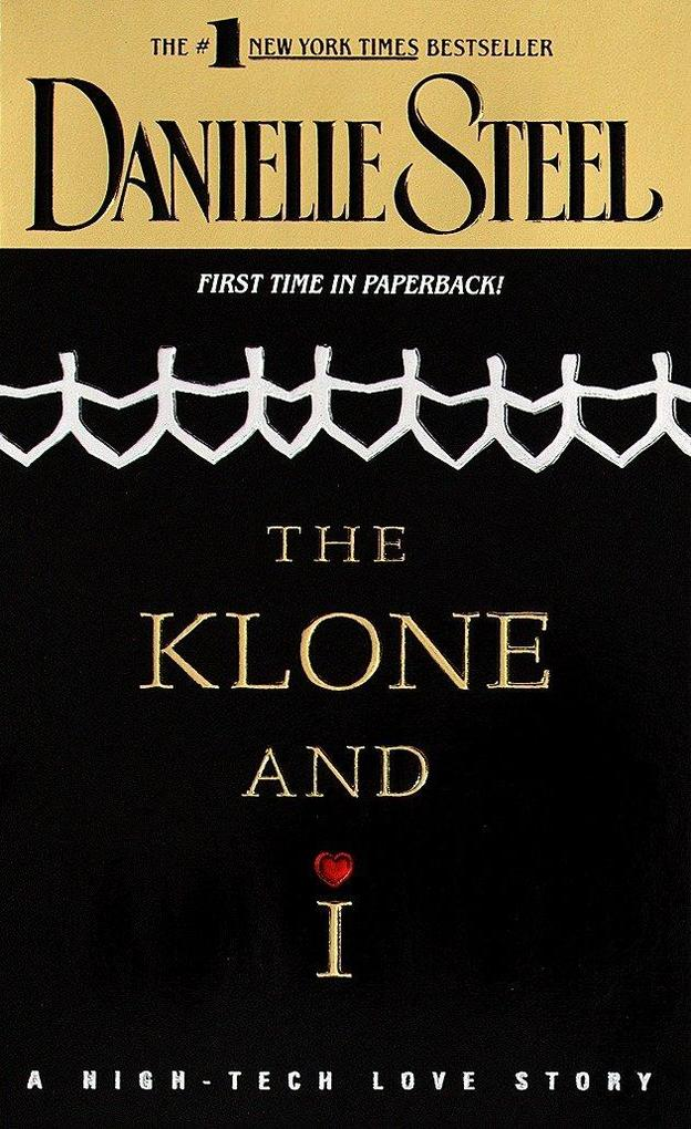 The Klone and I: A High-Tech Love Story als Taschenbuch