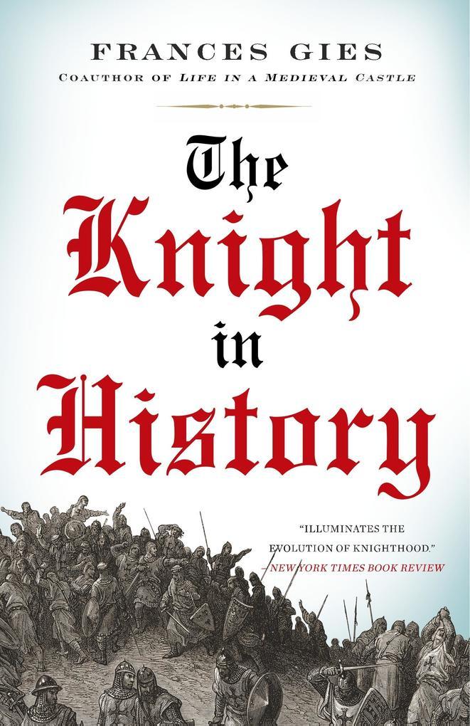 The Knight in History als Taschenbuch