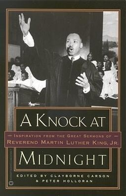 A Knock at Midnight: Inspiration from the Great Sermons of Reverend Martin Luther King, Jr. als Taschenbuch