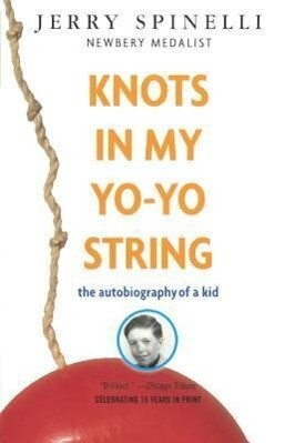 Knots in My Yo-Yo String: The Autobiography of a Kid als Taschenbuch