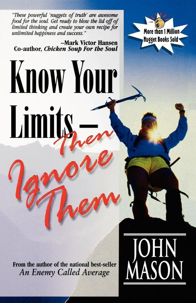 Know Your Limits-Then Ignore Them als Taschenbuch
