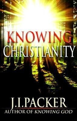 Knowing Christianity: A Manual of Wisdom for Home & Family als Taschenbuch