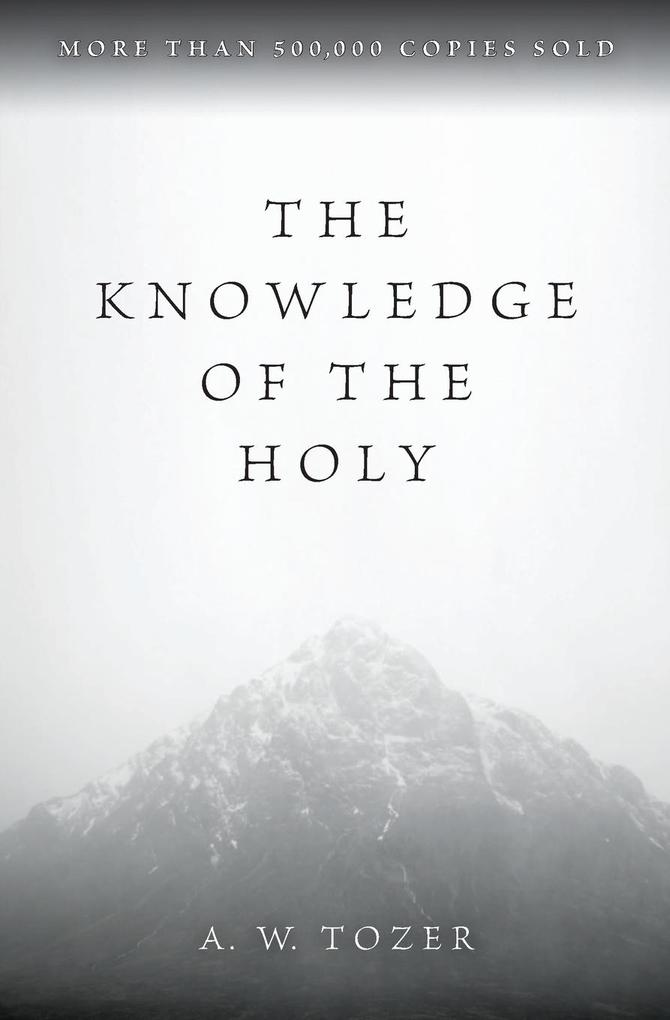 Knowledge of the Holy, The als Buch