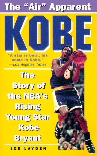 Kobe: The Story of the NBA's Rising Young Star Kobe Bryant als Taschenbuch