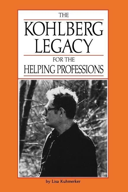 The Kohlberg Legacy for the Helping Profession als Taschenbuch