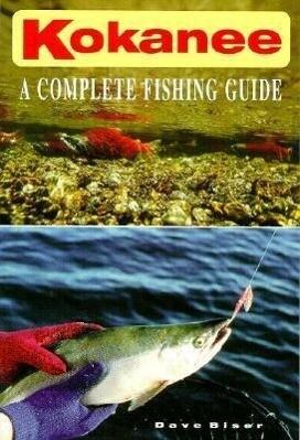 Kokanee: A Complete Fishing Guide als Taschenbuch