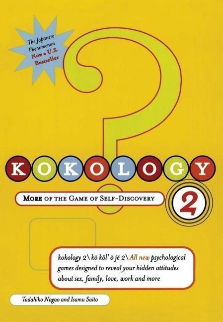 Kokology 2: More of the Game of Self-Discovery als Taschenbuch