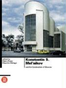Konstantin S. Melnikov and the Construction of Moscow als Buch