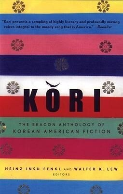 Kori: The Beacon Anthology of Korean American Fiction als Taschenbuch