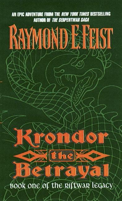 Krondor the Betrayal:: Book One of the Riftwar Legacy als Taschenbuch