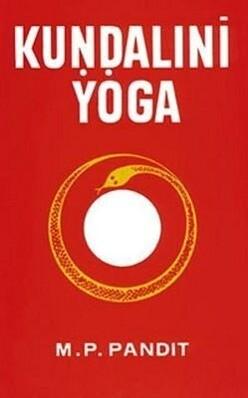 Kundalini Yoga: A Brief Study of Sir John Woodroffe's als Taschenbuch