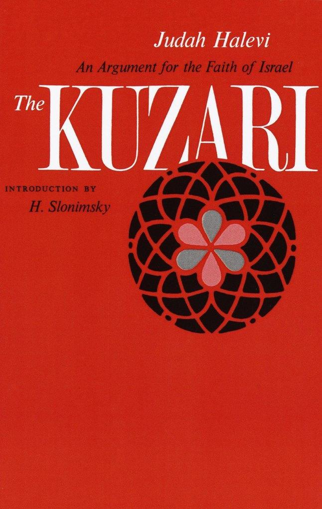 The Kuzari: An Argument for the Faith of Israel als Taschenbuch