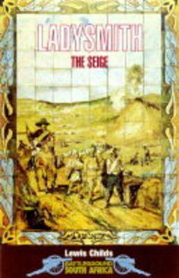 Ladysmith: The Siege als Taschenbuch