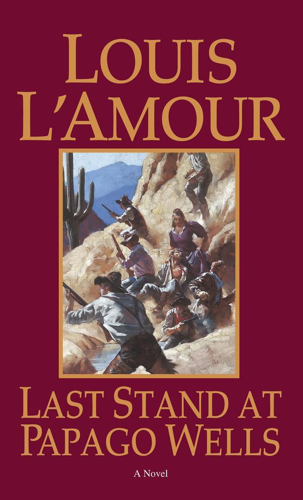 Last Stand At Papago Wells als Taschenbuch