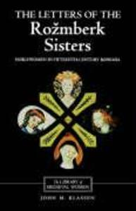 The Letters of the Rozmberk Sisters: Noblewomen in Fifteenth-Century Bohemia als Taschenbuch