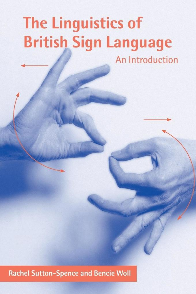 The Linguistics of British Sign Language als Buch