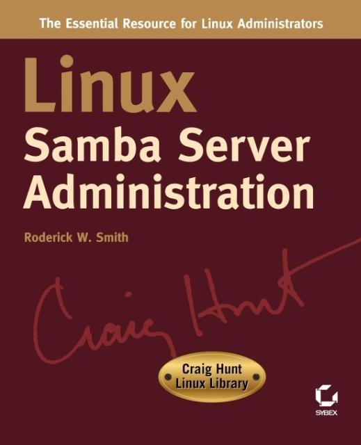 Linux Samba Server Administration: Craig Hunt Linux Library als Taschenbuch