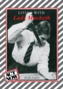 Living with Lady Macbeth als Buch
