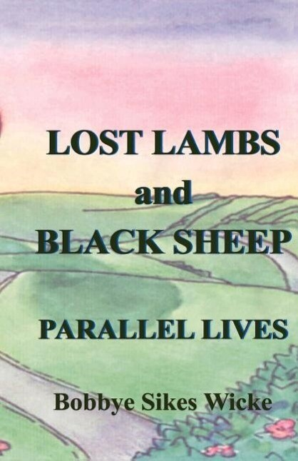 Lost Lambs and Black Sheep: Parallel Lives als Taschenbuch