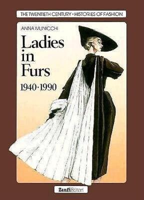 Ladies in Furs, 1940-1990 als Buch