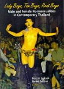 Lady Boys, Tom Boys, Rent Boys: Male and Female Homosexualities in Contemporary Thailand als Taschenbuch
