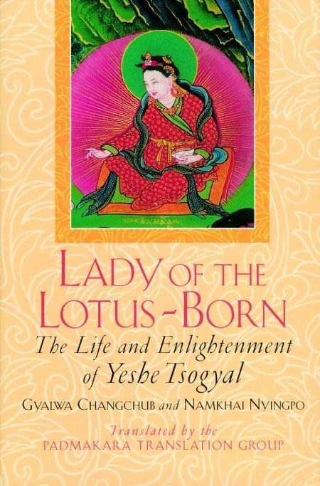 Lady of the Lotus-Born: The Life and Enlightenment of Yeshe Tsogyal als Taschenbuch