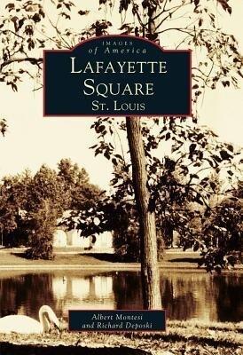 Lafayette Square, St. Louis als Taschenbuch