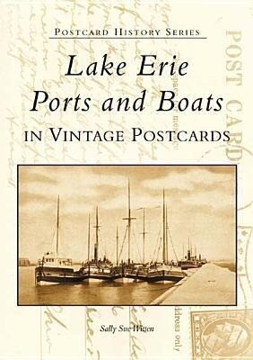 Lake Erie Ports and Boats: In Vintage Postcards als Taschenbuch