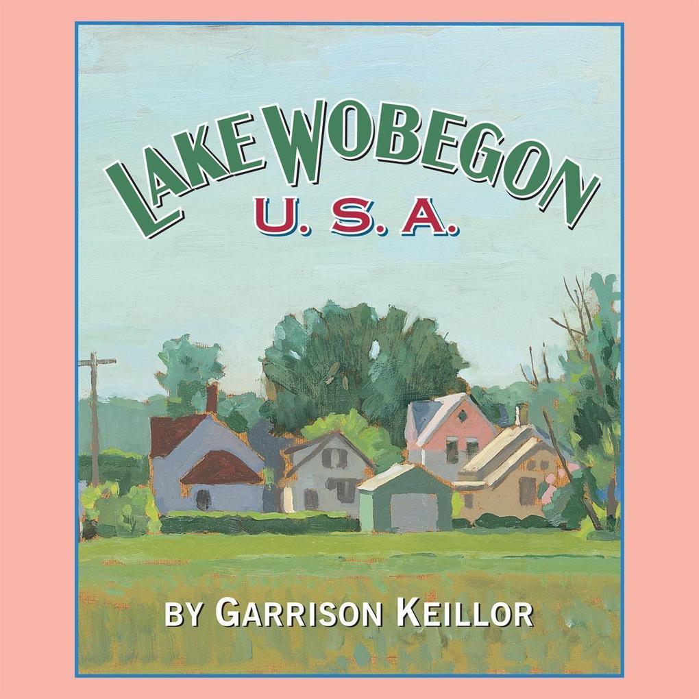Lake Wobegon U.S.A. als Hörbuch