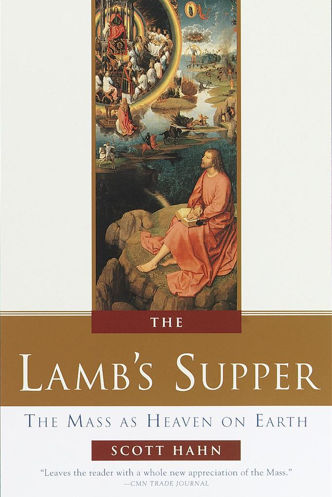 The Lamb's Supper: Experiencing the Mass als Buch