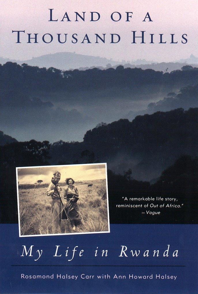 Land of a Thousand Hills: My Life in Rwanda als Taschenbuch