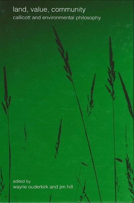 Land Value Community: Callicott and Environmental Philosophy als Taschenbuch
