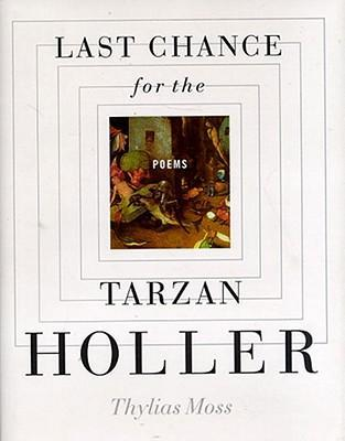 Last Chance for the Tarzan Holler als Taschenbuch