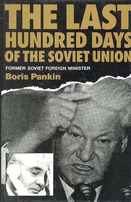 The Last Hundred Days of the Soviet Union als Buch