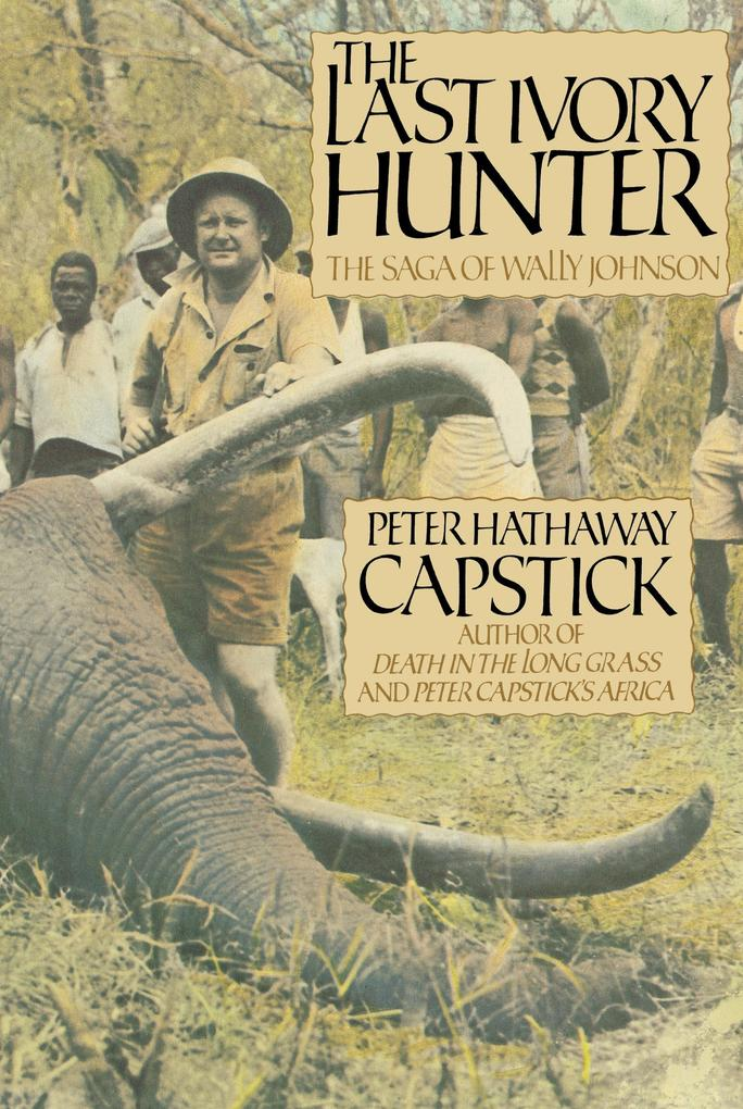 The Last Ivory Hunter als Buch