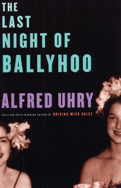 The Last Night of Ballyhoo als Taschenbuch