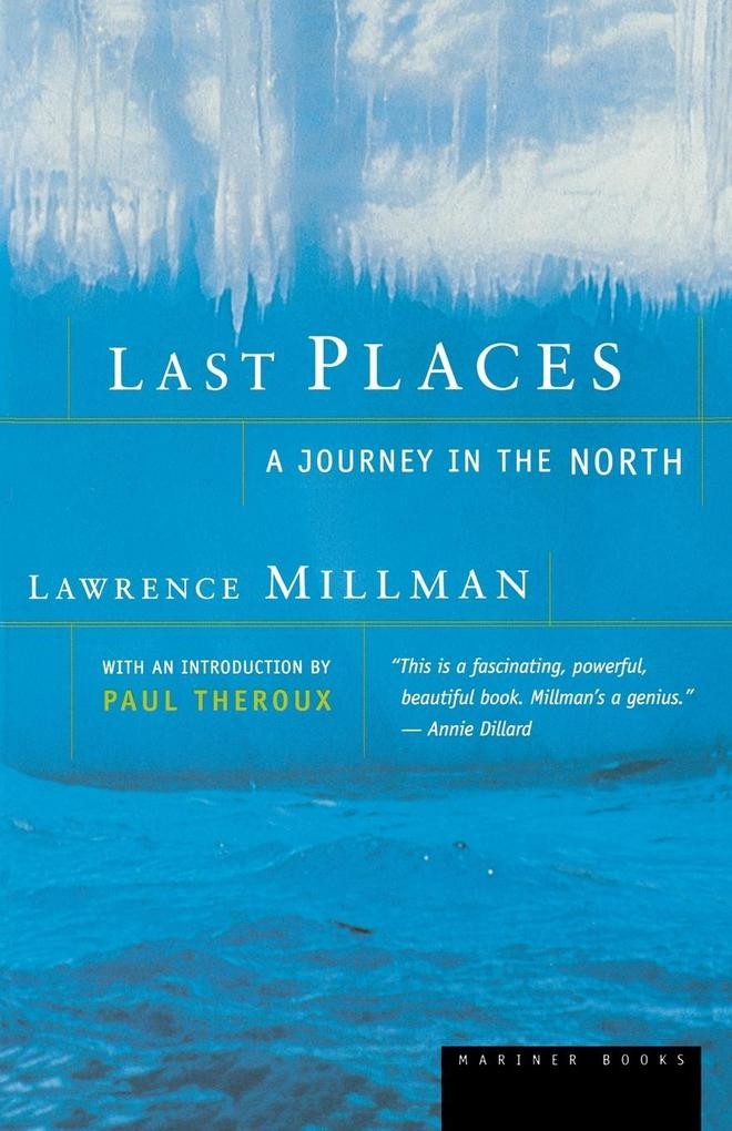 Last Places: A Journey in the North als Taschenbuch
