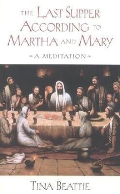 The Last Supper According to Martha and Mary als Taschenbuch