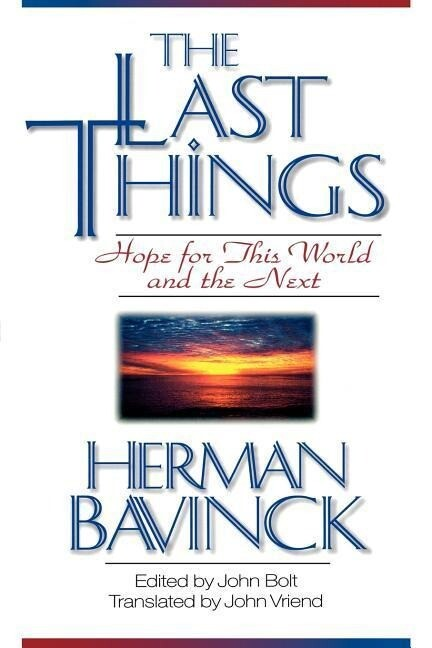 The Last Things: Hope for This World and the Next als Taschenbuch